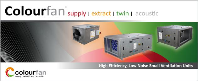 Colourfan Supply, Extract and Twin Small Ventilation Units